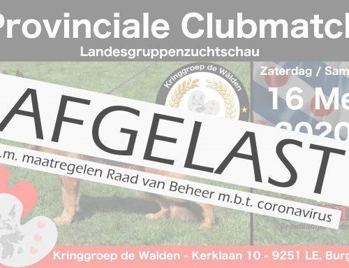 AFGELAST | Provinciale Clubmatch | Za. 16 mei 2020. Met als keurmeesters; Margit van Dorssen & Anja Boonemmer